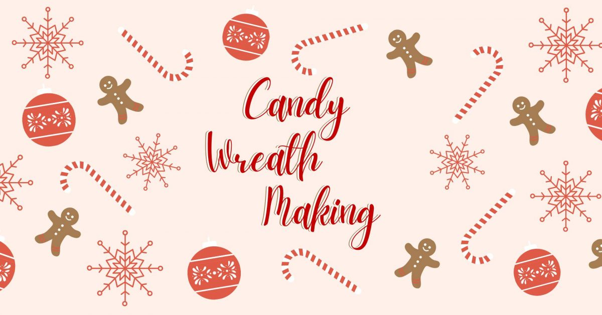 Candy Wreath Making